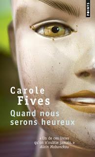 Quand nous serons heureux (Carole Fives)