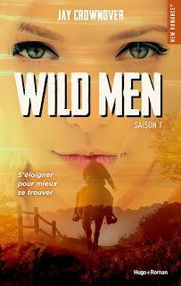 A vos agendas : Découvrez Wild Men de Jay Crownover début mars