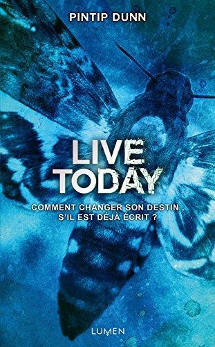 [Lecture] Live Today : Une clôture parfaite de la trilogie !