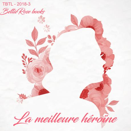 Throwback Thursday Livresque #53 - La meilleure héroïne