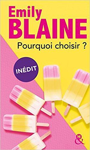 A vos agendas : Découvrez Pourquoi Choisir d'Emily Blaine