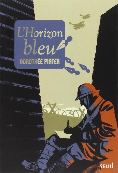 L'horizon bleu. Dorothée PIATEK et Olivier BALEZ – 2012 (Dès 12 ans)