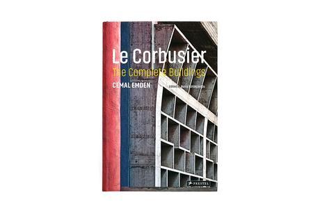 LE CORBUSIER – THE COMPLETE BUILDINGS