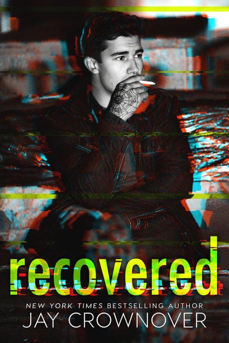 Cover Reveal : Découvrez le résumé et la couverture de Recovered , le prochain roman VO de Jay Crownover