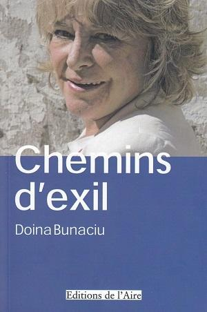 Chemins d'exil, de Doina Bunaciu