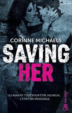 Saving Her Tome 1 de Corinne Michaels