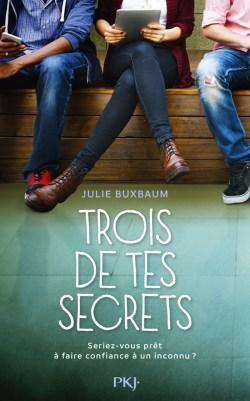Trois de tes Secrets de Julie Buxbaum