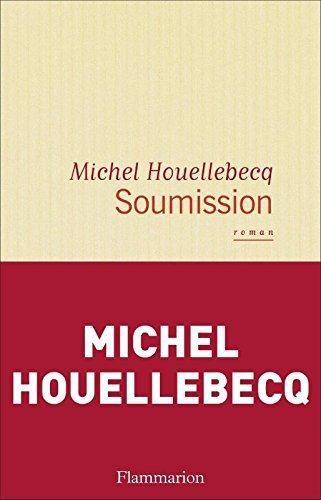 « Soumission » de Houellebecq, chronique