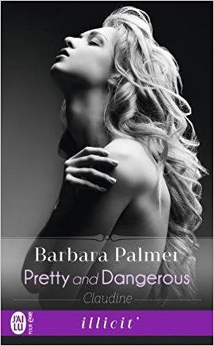 A vos agendas : (Re)découvrez Pretty & Dangerous de Barbara Palmer