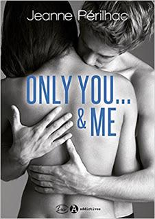 Only you ...& me de Jeanne Perilhac.