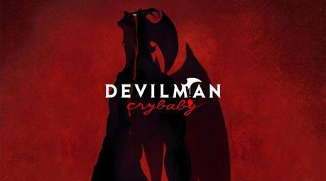 Devilman crybaby : la claque de la rentrée
