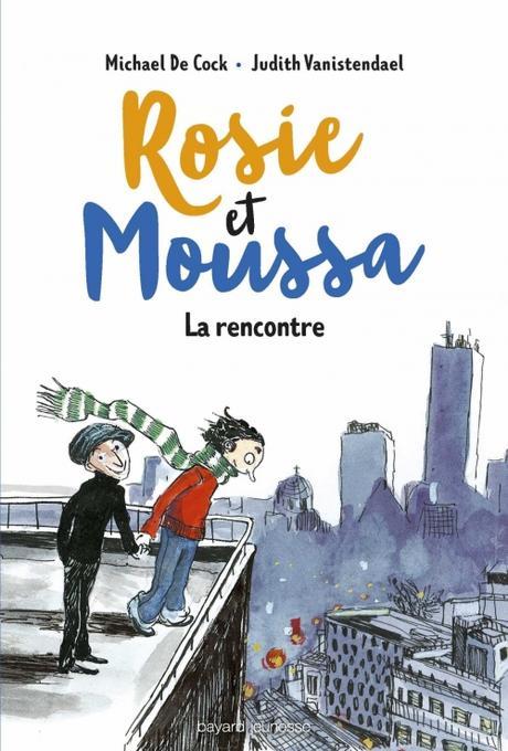 Couverture Rosie et Moussa, tome 1 : La rencontre
