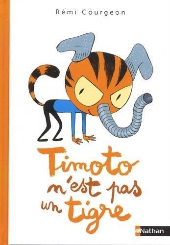 Couverture Timoto n'est pas un tigre