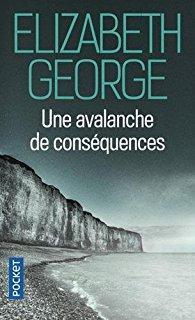 Elizabeth George : Une avalanche de conséquences