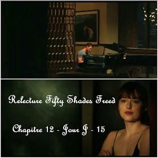 Relecture Fifty Shades Freed - Chapitre 12 - Jour J - 15