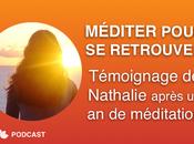 Méditer Pour Retrouver Témoignage Nathalie après méditation