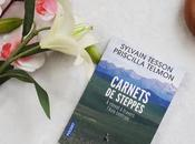 Carnets steppes Sylvain Tesson Priscilla Telmon