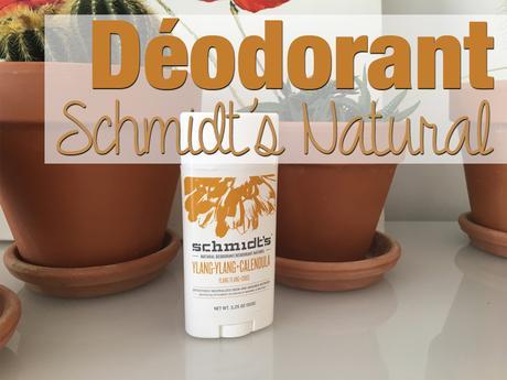 Déo clean : Schmidt's Natural à l'Ylang-Ylang et Calendula