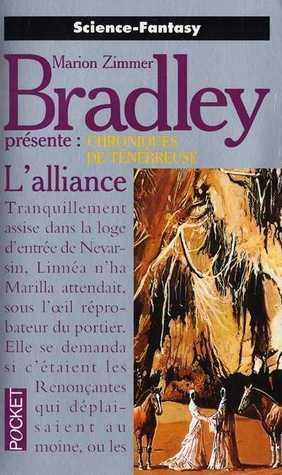 Chroniques de Ténébreuse : L'alliance – présenté par Marion Zimmer Bradley