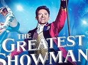 MOVIE Greatest Showman Notre critique