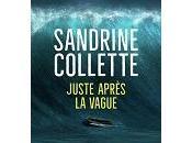 Sandrine Collette Juste après vague