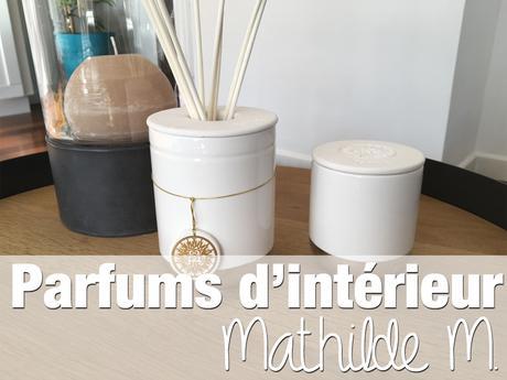 Mon parfum d'intérieur Mathilde M