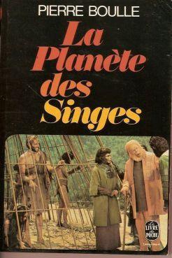 La Planète des Singes – Pierre Boulle
