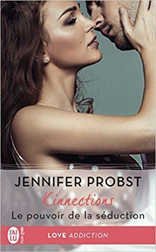 Mon coup de coeur pour Kinnections  - Le pouvoir de la séduction de Jennifer Probst