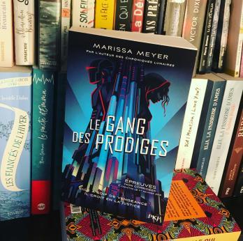 Le gang des Prodiges, tome 1 de Marissa Meyer