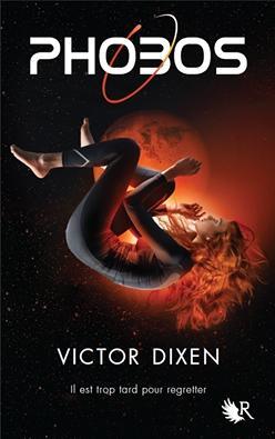 Phobos, tome 1 de Victor Dixen