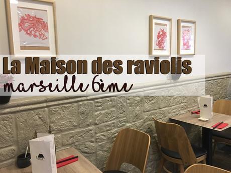La maison des raviolis | Marseille 6ème