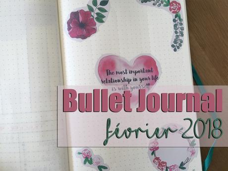 Bullet Journal : Février 2018