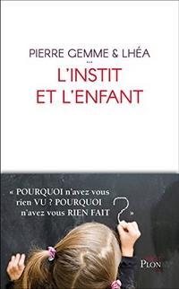 L'instit et l'enfant, Pierre Gemme et Lhéa