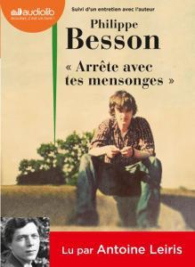 » Arrête avec tes mensonges  » de Philippe Besson