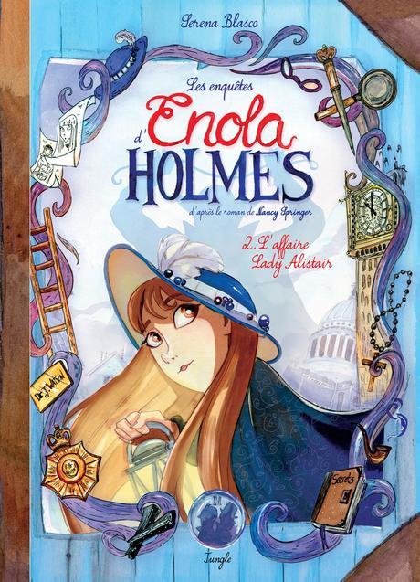 Enola Holmes, tome 2 : L'affaire Lady Alistair