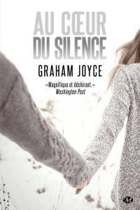 Au coeur du silence, Graham Joyce