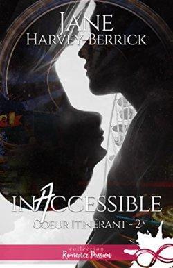 Inaccessible de Jane Harvey-Berrick