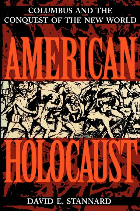 """""""American Holocaust : The Conquest of the New World"""","""