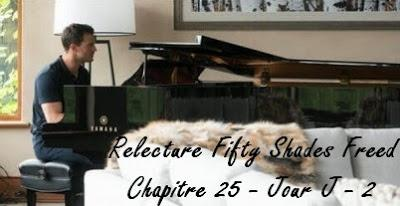 Relecture Fifty Shades Freed - Chapitre 25 - Jour J - 2