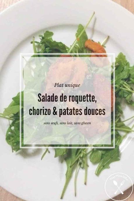 Salade de roquette, chorizo et patates douces