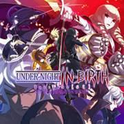 Mise à jour du PlayStation Store du 5 février 2018 UNDER NIGHT IN-BIRTH ExeLate[st] Early Adopter Bundle
