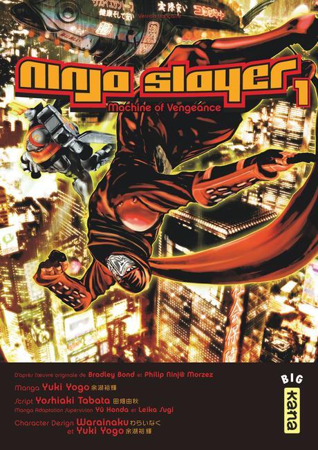 Une nouvelle adaptation manga pour Ninja Slayer