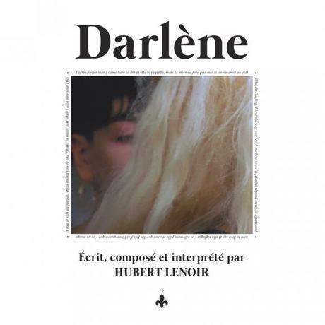 Darlène, d'Hubert Lenoir : Oh boy, le beau portrait