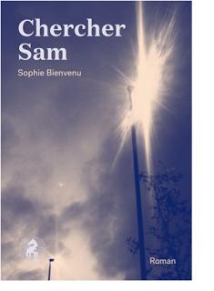 Chercher Sam · Sophie Bienvenu