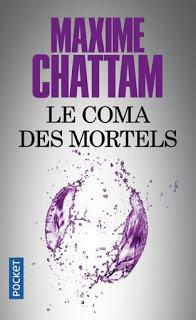 Le coma des mortels (Maxime Chattam)