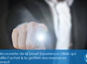 Connaissez-vous Smart Expérience OBMS?