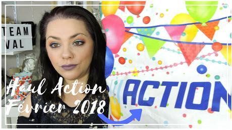 Haul Action Février 2018