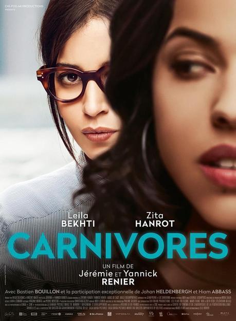 CARNIVORES de Jérémie et Yannick Renier avec Leïla Bekhti, Zita Hanrot au Cinéma le 28 Mars