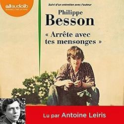 Arrête avec tes mensonges lu par Antoine Lieris ( #PrixAudiolib2018 )