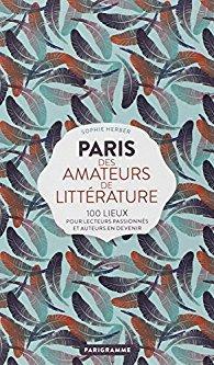 Paris des amateurs de littérature de Sophie Herber